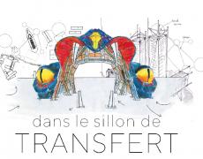 «Dans le sillon de Transfert», édition